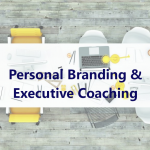 Personal Branding & Executive Coaching